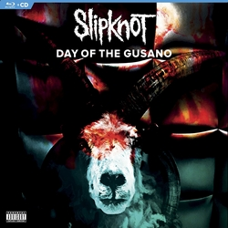 SlipKnot – Day Of The Gusano