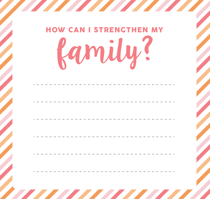 How can I strengthen my family lesson handout LDS Young Womens