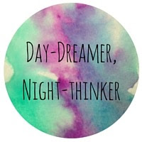 Day-Dreamer, Night-Thinker