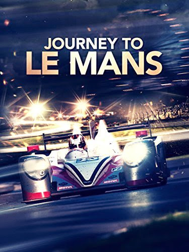 Poster Of English Movie Journey to Le Mans (2014) Free Download Full New Hollywood Movie Watch Online At alldownloads4u.com