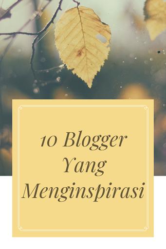 10 Blogger yang menginspirasi