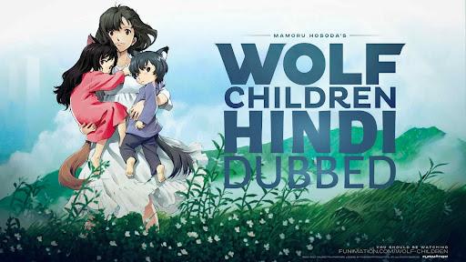 Wolf Children Hindi Dubbed