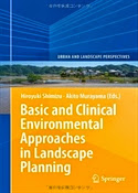Basic and Clinical Environmental Approaches in Landscape Planning