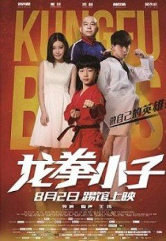 Long Quyền Tiểu Tử - Kung Fu Boys(2016)