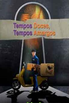 Baixar Filme Tempos Doces, Tempos Amargos