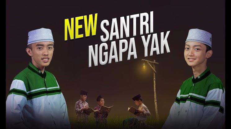 New Lirik SANTRI NGAPA YAK - Gus Azmi feat Ahkam