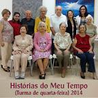 Historias do Meu Tempo (Turma de quarta-feira) 2014