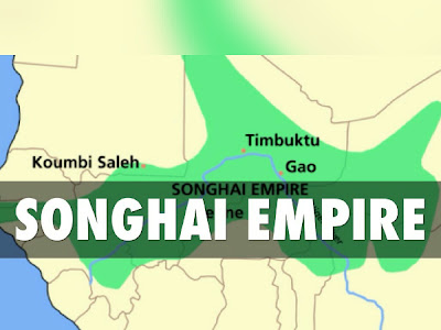 Brief History Of The Rise And Fall Of The Kingdom Of Songhai