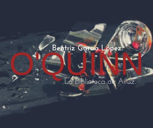 13 Milímetros #2: O'quinn. - Beatriz García López.