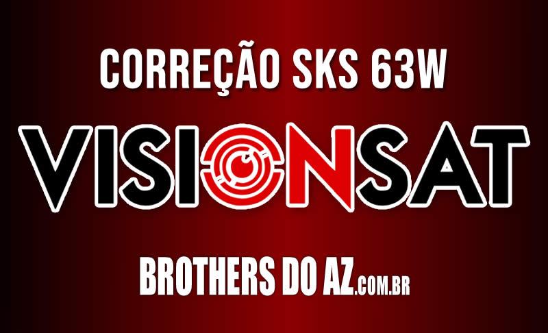 Correção SKS 63w nos Receptores Visionsat