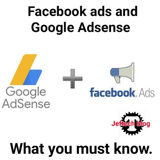 Facebook Ads And Google Adsense. What You Must Know.