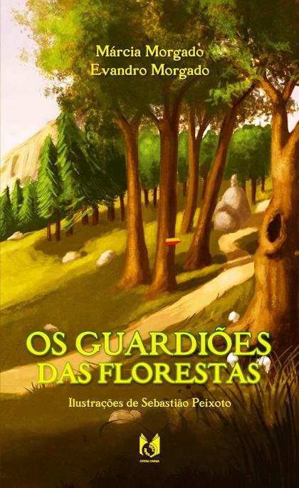 Resultado de imagem para os guardiões das florestas livro