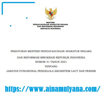 Permenpan RB Nomor 41 Tahun 2021 Tentang Jabatan Fungsional Pengelola Ekosistem Laut Dan Pesisir
