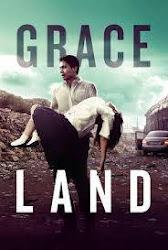 Graceland - Đất lành