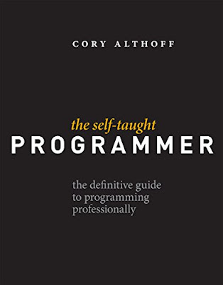 The Self-Taught Programmer: The Definitive Guide to Programming Professionally pdf free download