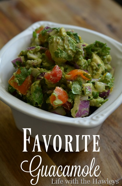 Favorite Guacamole- Life with the Hawleys