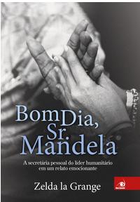 Bom dia, Sr. Mandela