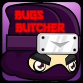 Bugs Butcher