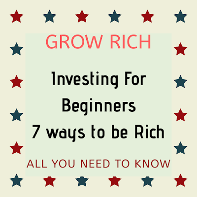 7 ways to get rich by Investing