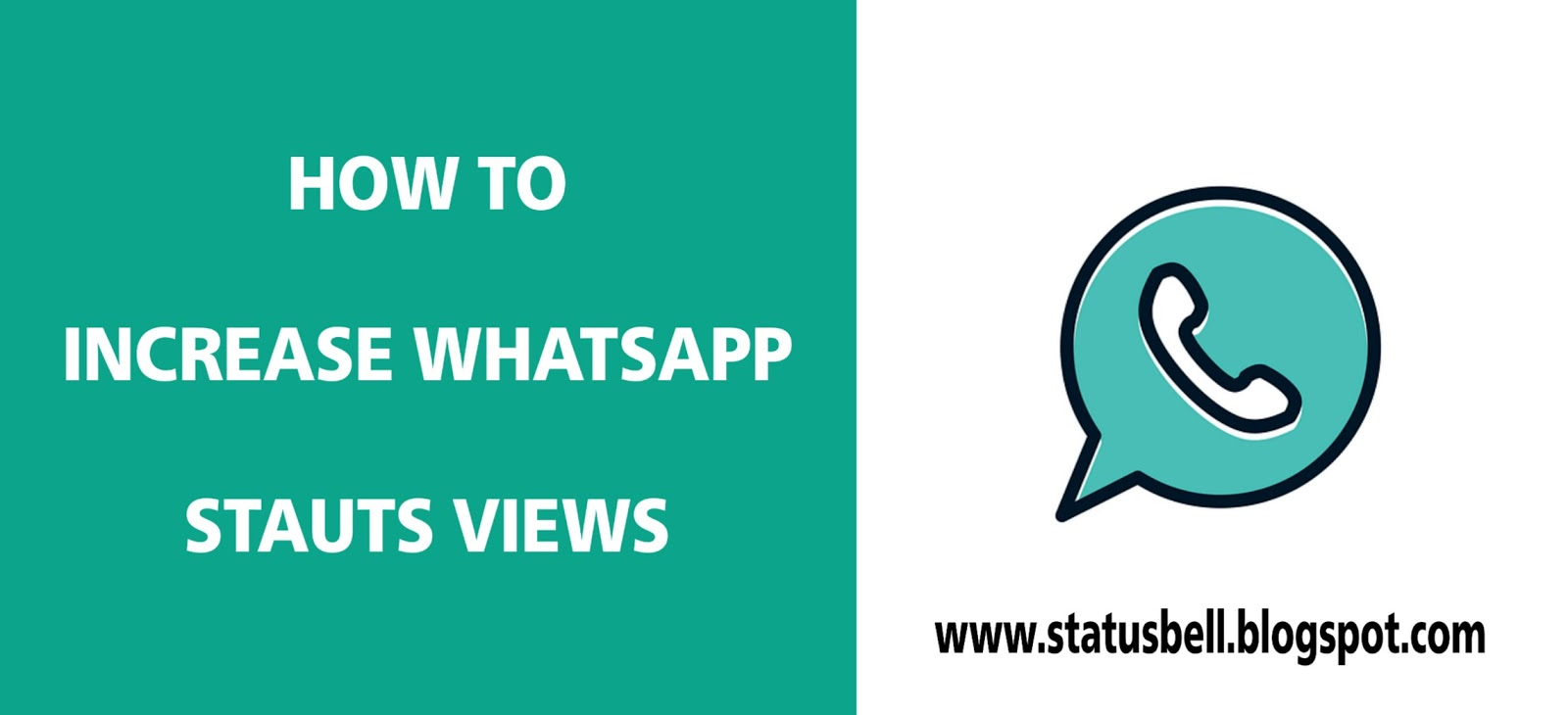 How To Increase Your Whatsapp Status Views 2019