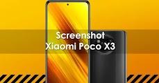 Cara Screenshot Poco X3