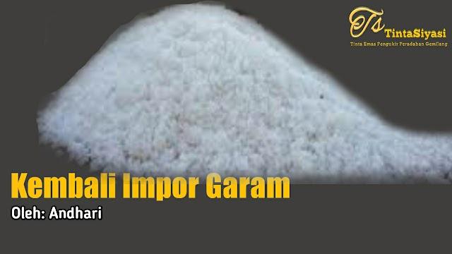 Kembali Impor Garam