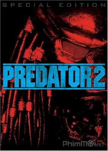 Quái vật vô hình 2 (Tiêu diệt ác thú 2) - Predator 2