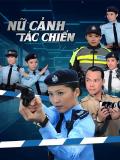 Nữ Cảnh Tác Chiến (SCTV9)