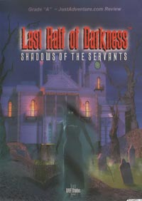 Last Half of Darkness: Shadows of the Servants - Review By Ed Teal