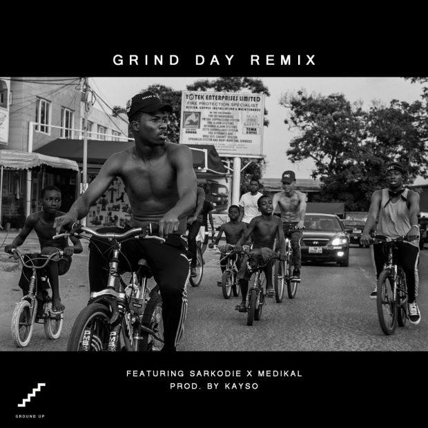 Kwesi Arthur-Grind Day (remix) ft Sarkodie x Medikal