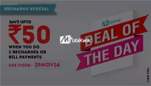 Mobikwik Deal of the Day – Recharge or Pay Bills & Save upto Rs 50