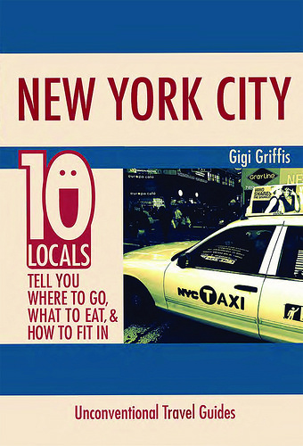 A Locals' Guide to New York City? Yes, Please!