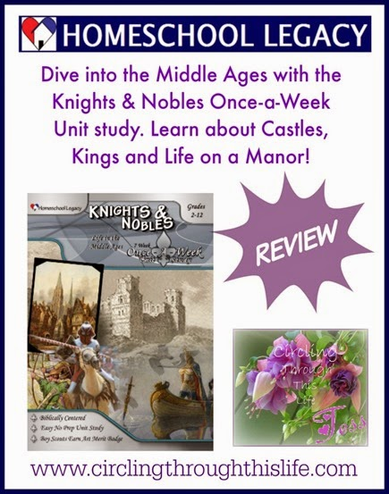 Knights & Nobles Once-a-Week unit study review by Tess at Circling Through This Life