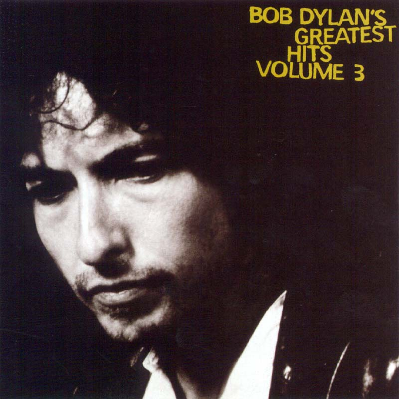 Bob Dylan - Bob Dylan's Greatest Hits, Vol. 3 album cover