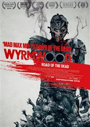 Tận Diệt - Wyrmwood: Road of the Dead 2015