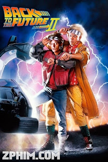 Trở Về Tương Lai 2 - Back to the Future 2 (1989) Poster