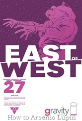 Actualización 10/10/2016: Se agrega el número #27 de East of West, por TarkuX y Cucaracho de la pagina de Facebook G-Comis.