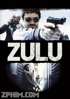 Mật Vụ - Zulu (2013) Poster
