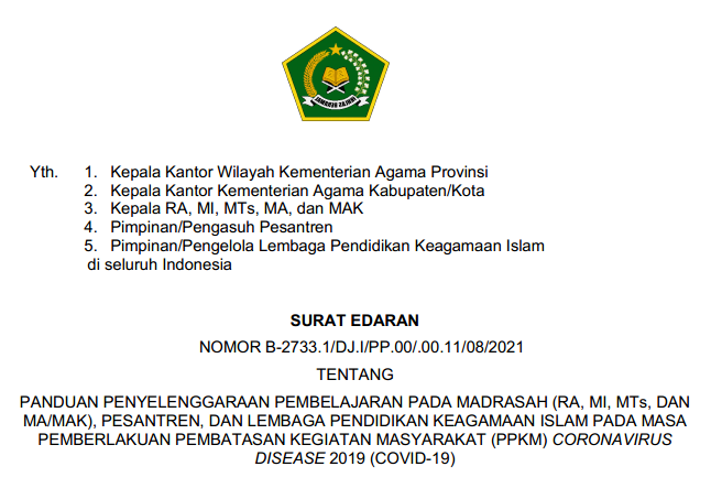 Surat Edaran (SE) Dirjen Pendis Tentang Panduan Penyelenggaraan Pembelajaran di RA, MI, MTs, MA/MAK (Madrasah) dan Pesantren Pada Pemberlakuan PPKM