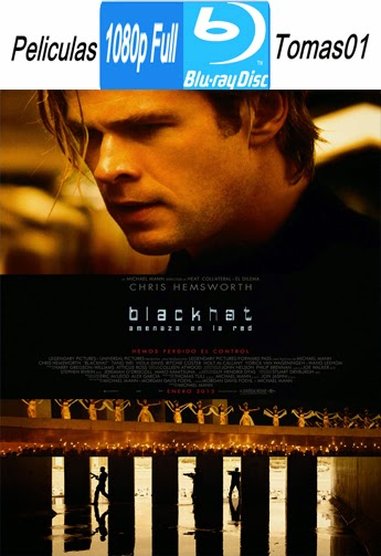 Hacker: Amenaza en la Red (Blackhat) (2015) BRRipFull 1080p