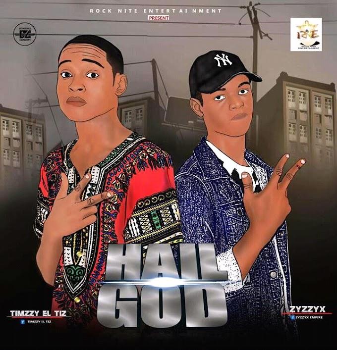 Music: Hail God - Timzy El-Tix Feat. ZzyZyx