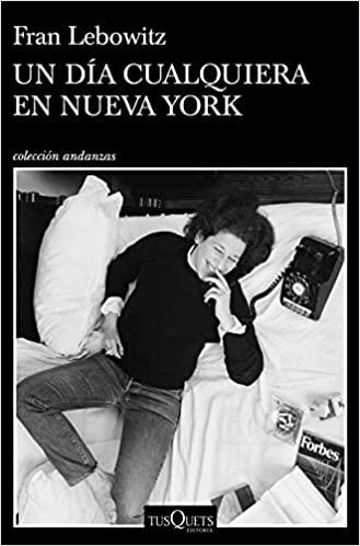 Un día cualquiera en Nueva York, Fran Lebowitz
