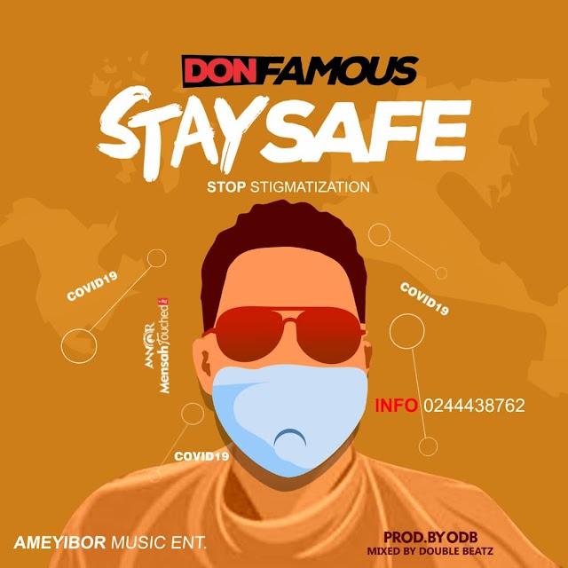 Don-Famous - Stay Safe (Prod. By ODB).