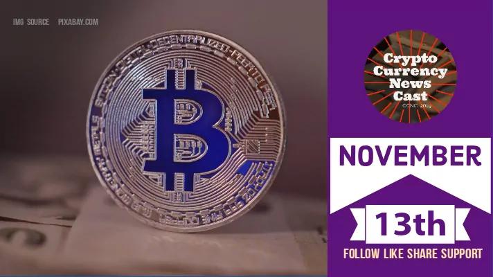 Crypto News Cast For November 13th 2020 ?