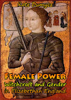 Female Power Witchcraft and Gender in Elizabethan England