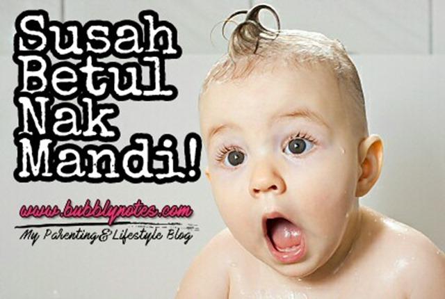 SUSAH BETUL NAK MANDI!