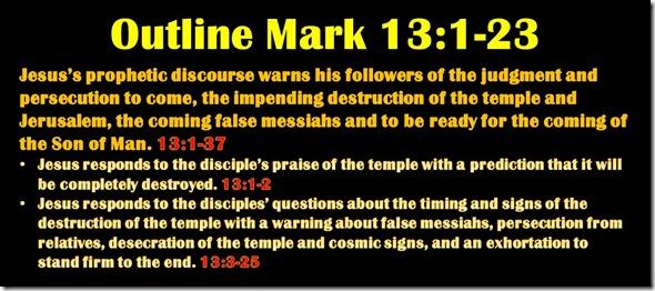 Mark 13.1-25 outline