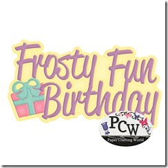 pcw frosty fun birthday title-450