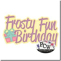 pcw frosty fun birthday title-450