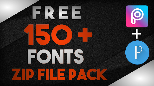 Download 150+ New Fonts Free Zip File Packs - Badshah Editing Zone
